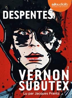 Vernon Subutex. 1, Vernon Subutex / Virginie Despentes | Despentes, Virginie (1969-....)