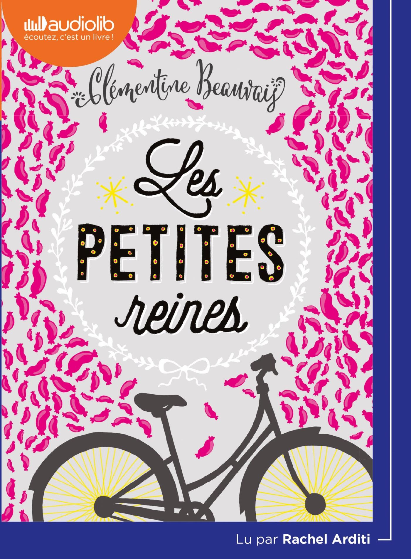 Les petites reines / Clémentine Beauvais, aut. | Beauvais, Clémentine (1989-....). Auteur