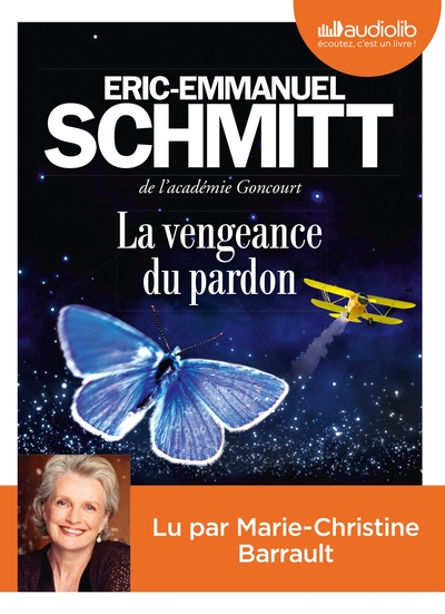 La vengeance du pardon : Texte intégral / Eric-Emmanuel Schmitt | Schmitt, Eric-Emmanuel (1960-....)