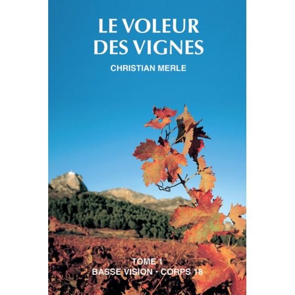 Le voleur des vignes  : Texte intégral